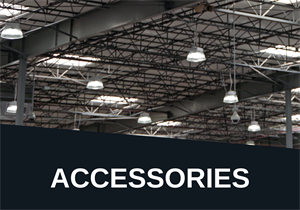 HIGH BAY ACCESSORIES